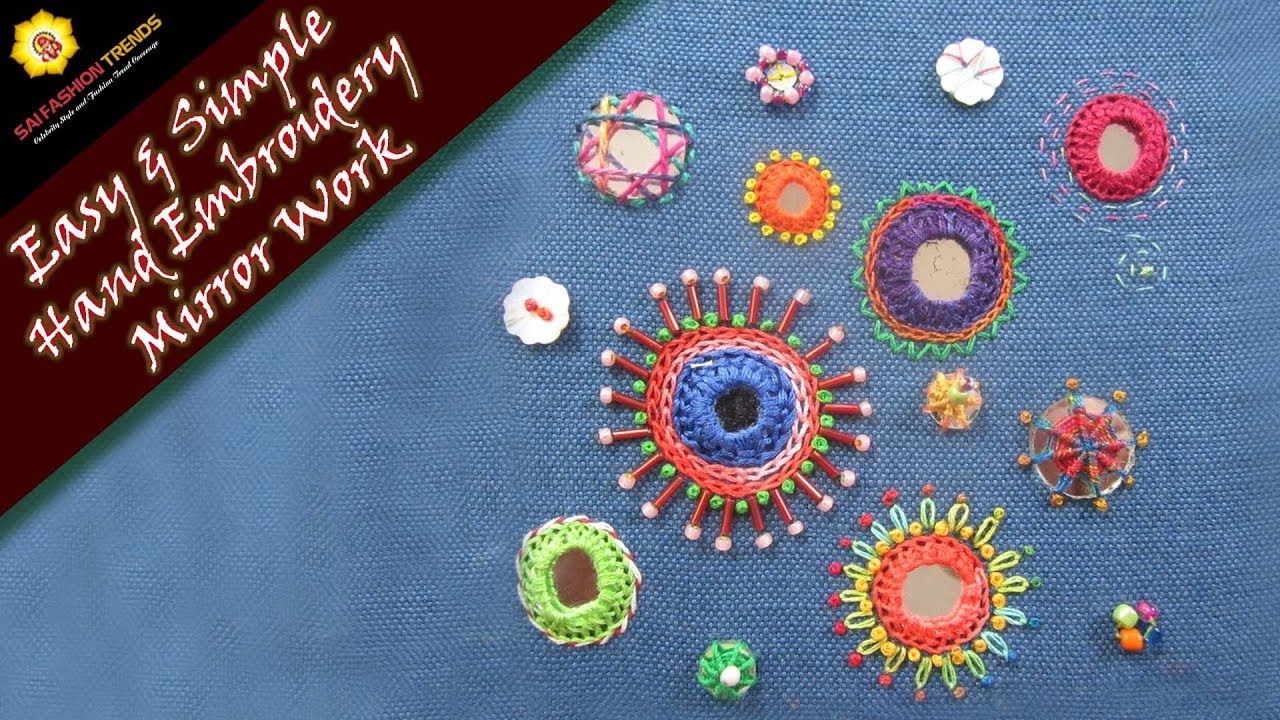 Easy Simple Hand Embroidery Mirror Work Sai Fashion Trends